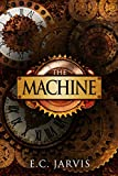 The Machine (Blood and Destiny Book 1)