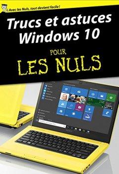 Livres Couvertures de Trucs et astuces Windows 10 Pour les Nuls