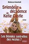 Splendeur et décadence de Katie Castle