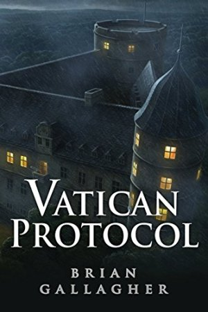 The Vatican Protocol by Brian Gallagher | Featured Book of the Day | wearewordnerds.com