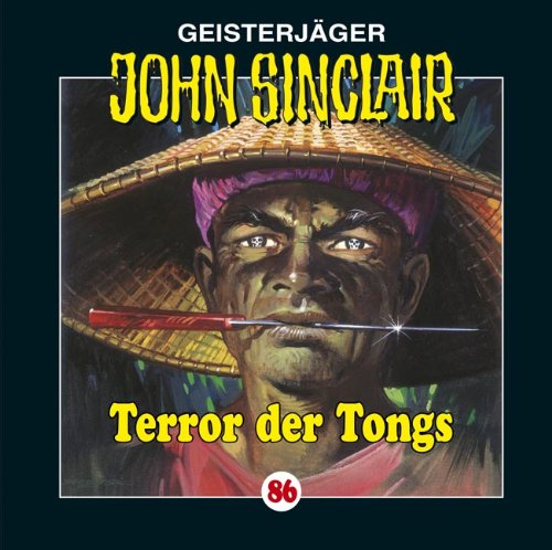 John Sinclair (86) Terror der Tongs (Lübbe Audio)
