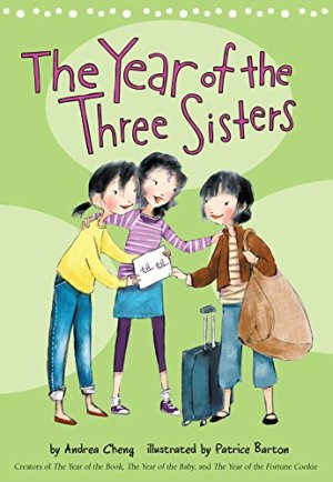 The Year of the Three Sisters (An Anna Wang novel) by Andrea Cheng | Featured Book of the Day | wearewordnerds.com
