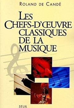 Livres Couvertures de Les Chefs-d'Oeuvre classiques de la musique