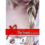 The braid (la treccia)