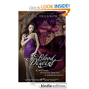 Blood Descent (Book Three of the Blood Hunters Series)