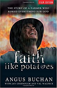 "Cover of ""Faith Like Potatoes: The Story ..."