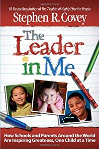 "Cover of ""The Leader in Me: How Schools a..."
