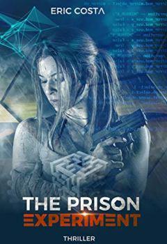 Livres Couvertures de The Prison Experiment (Thriller)