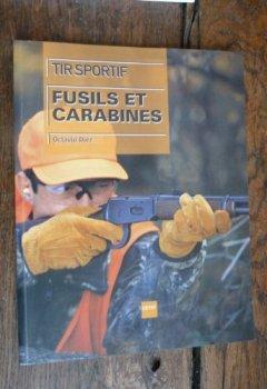Livres Couvertures de Tir sportif : Fusils et carabines