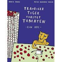 Budde, Nadia: Trauriger Tiger toastet Tomaten
