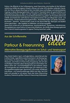 Buchdeckel von Parkour & Freerunning: Alternative Bewegungsformen im Schul- und Vereinssport (Praxisideen - Schriftenreihe für Bewegung, Spiel und Sport)