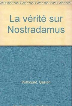 Livres Couvertures de Vérité sur Nostradamus (La)