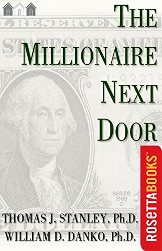 The Millionaire Next Door: The Surprising...