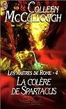 Les Maîtres de Rome, tome 4 : La Colère de Spartacus
