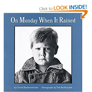 On Monday When It Rained (Houghton Mifflin Sandpiper Books)