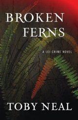 Broken Ferns (Lei Crime Series)