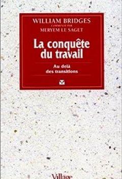 Livres Couvertures de La Conquête Du Travail : Au Delà Des Transitions