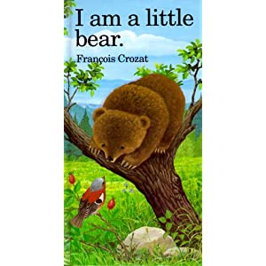 I Am a Little Bear: Mini (Little Animal Miniature)