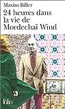 24 heures dans la vie de Mordechaï Wind