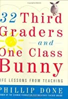 """Cover of """"32 Third Graders and One Class ..."""