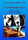 Voyeurisme noir: Fenêtre sur couple, Le Bracelet électronique