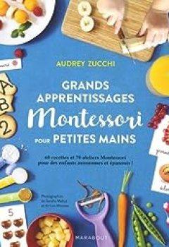 Livres Couvertures de Grands Apprentissages Montessori Pour Petites Mains