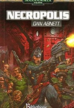 Livres Couvertures de Les Fantômes De Gaunt, Tome 3 : Necropolis : Cycle Premier, La Fondation