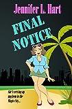 Final Notice: A Damaged Goods Mystery