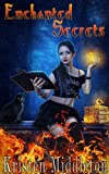 Enchanted Secrets (Witches Of Bayport Book 1)