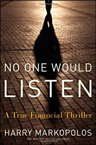 """Cover of """"No One Would Listen: A True Fin..."""