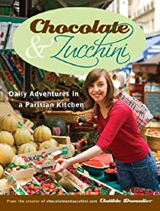 "Cover of ""Chocolate and Zucchini: Daily A..."