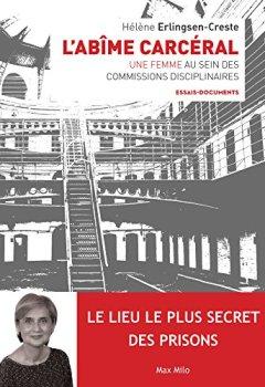 Livres Couvertures de L'abîme carcéral: Une femme assesseur dans les commissions disciplinaires - Essais - documents (ESSAIS-DOCUMENT)