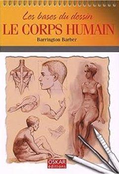 Livres Couvertures de Le Corps Humain : Les Bases Du Dessin
