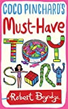Coco Pinchard's Must-Have Toy Story (Coco Pinchard Series Book 5)