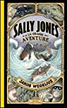 Sally Jones : La grande aventure