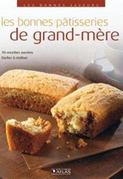 Livres Couvertures de Les bonnes saveurs - Les bonnes pâtisseries de grand-mère