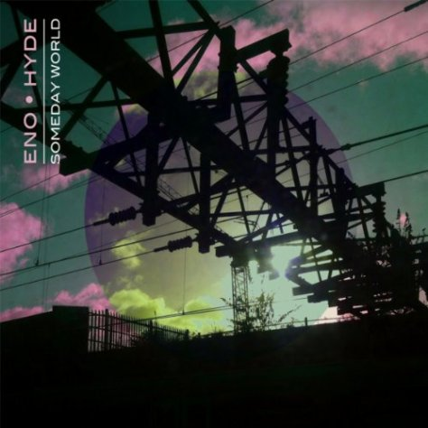 Eno And Hyde-Someday World-CD-FLAC-2014-NBFLAC Download