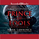 Prince of Fools by Mark Lawrence – Review (Spoilers for Broken Empire trilogy)