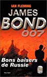 James Bond 007, tome 5 : Bons baisers de Russie