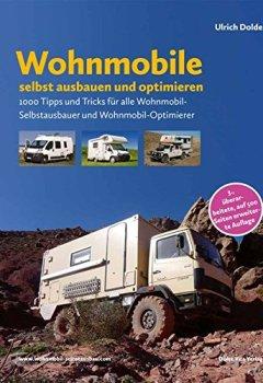 Cover von Wohnmobile selbst ausbauen und optimieren: 1000 Tipps und Tricks für alle Wohnmobil-Selbstausbauer und Wohnmobil-Optimierer