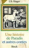 Une histoire de paradis et autres contes