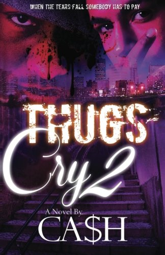 Thugs Cry 2 (Volume 2)