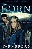 Born (The Born Trilogy)