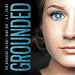 Grounded: The Grounded Trilogy, Book 1 | G. P. Ching