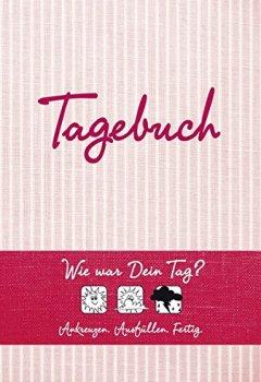 Cover von Tagebuch (rot): Wie war Dein Tag? Ankreuzen - Ausfüllen - Fertig