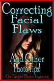 Correcting Facial Flaws - And Other Photo Tips! (On Target Photo Training)