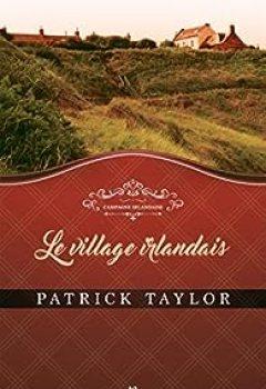 Campagne Irlandaise, Tome 2 : Le Village Irlandais