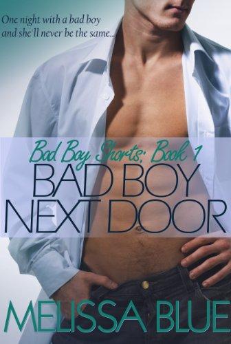 Bad Boy Next Door (Bad Boy Shorts series Book 1)