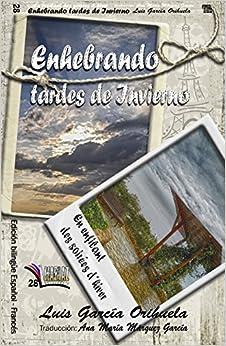 Enhebrando tardes de invierno: Edición bilingüe español-francés Libros Mablaz<span style=