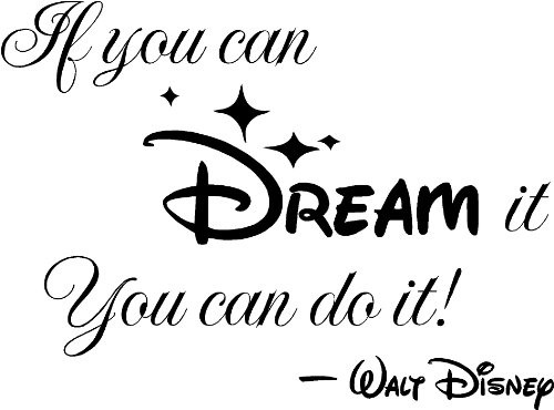 Image result for walt disney if you can dream it